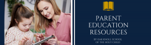 image header for oak knoll parent education resources