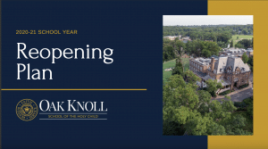 oak knoll's fall reopening plan